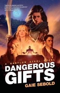 DANGEROUS GIFTS